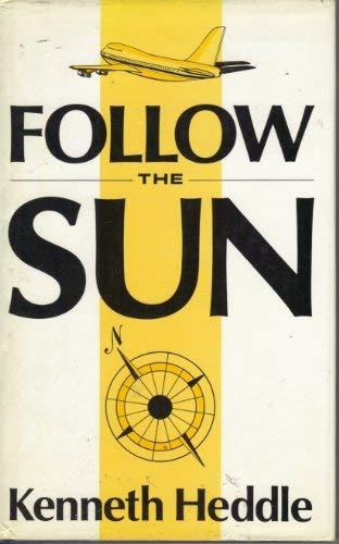 Follow the Sun: HEDDLE, Kenneth: