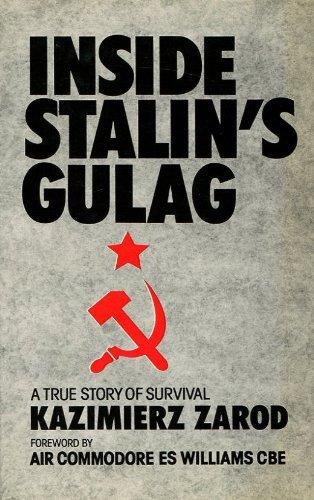 9780863325113: Inside Stalin's Gulag: A True Story of Survival