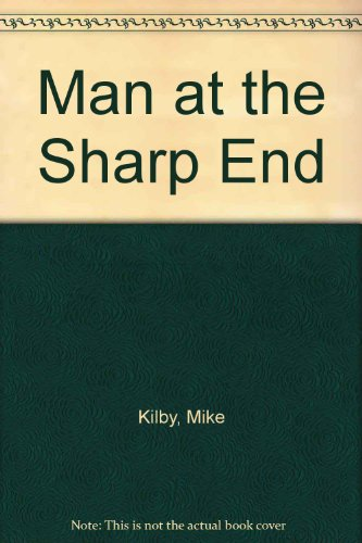 9780863325564: Man at the Sharp End