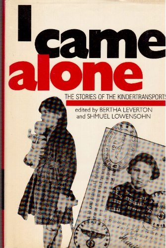 9780863325663: I Came Alone: The Stories of the Kindertransports
