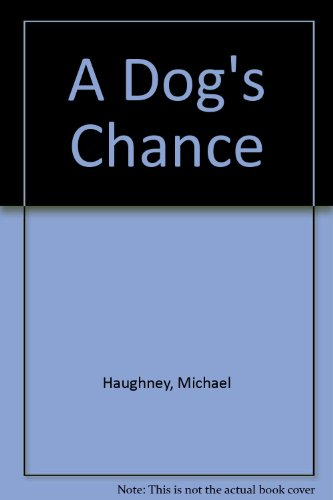 9780863325748: A Dog's Chance