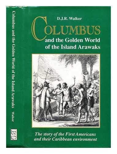 9780863326868: Columbus and the Golden World of the Island Arawaks