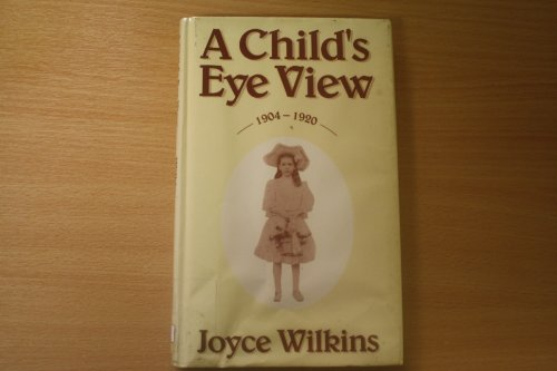 9780863327445: Child's Eye View: 1904-20