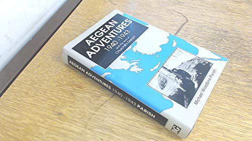 9780863327889: Aegean Adventures, 1940-43: And the End of Churchill's Dream