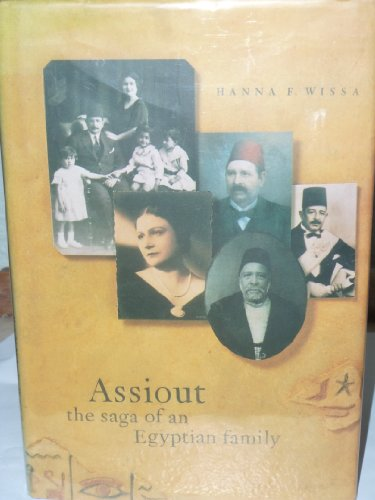 Assiout: The Saga Of An Egyptian Family (SCARCE HARDBACK FIRST EDITION, FIRST PRINTING SIGNED BY ...