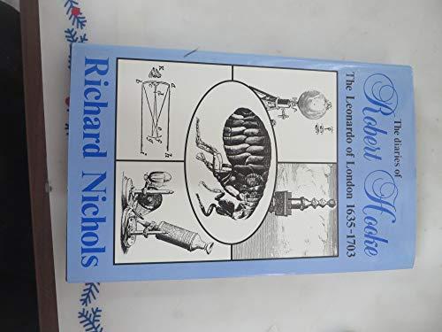 9780863329302: The Diaries of Robert Hooke: The Leonardo of London, 1635-1703