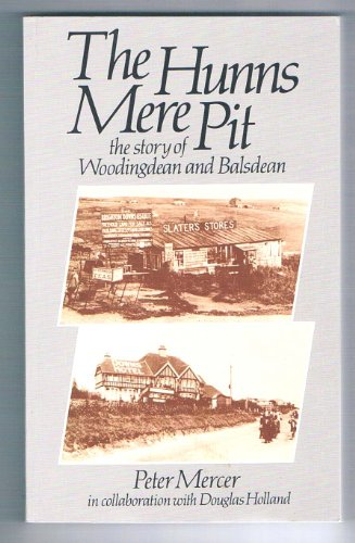 9780863329630: The Hunns Mere Pit: Story of Woodingdean and Balsdean