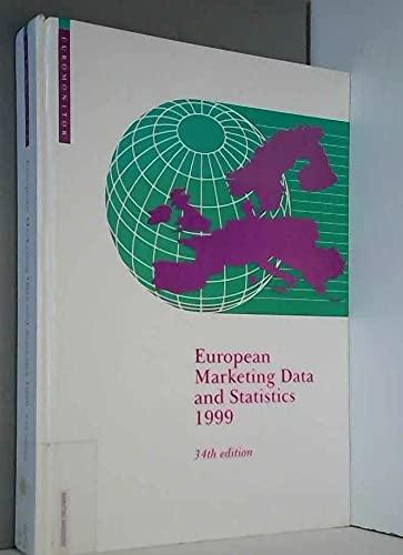 European Marketing Data and Statistics 1999: Euromonitor
