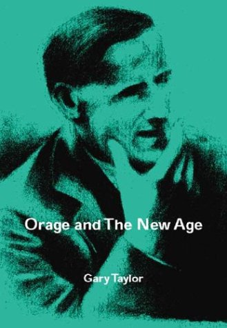 9780863399022: Orage and the New Age