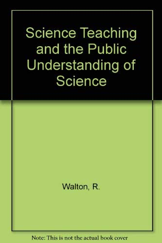 9780863399787: Science Teaching and the Public Understanding of Science