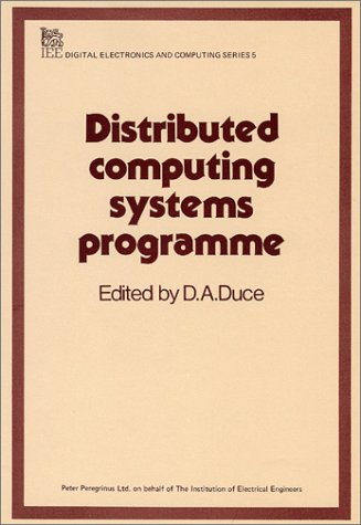 Distributed Computing Systems Programme: Duce, D.A., ed.
