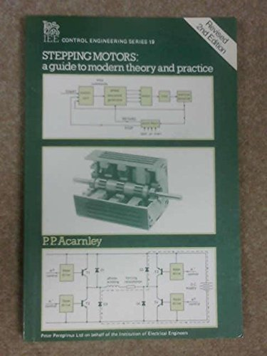 9780863410277: Stepping Motors: A Guide to Modern Theory and Practice (I E E Control Engineering Series)