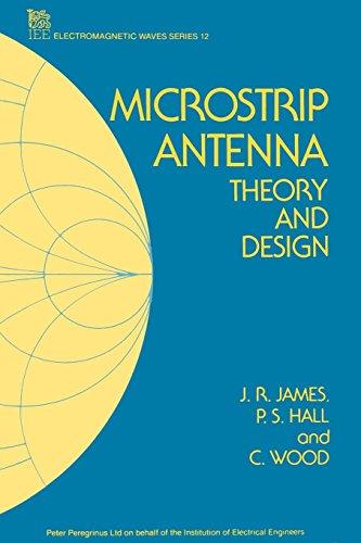 Microstrip Antenna Theory and Design: James, J. R./