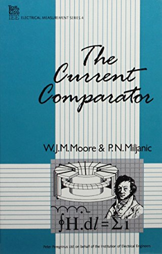 9780863411120: The Current Comparator (Materials, Circuits and Devices)