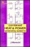Combined Heat and Power Generating Systems: Marecki, J