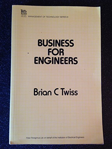 9780863411267: Business for Engineers (Management of Technology Series, 8)