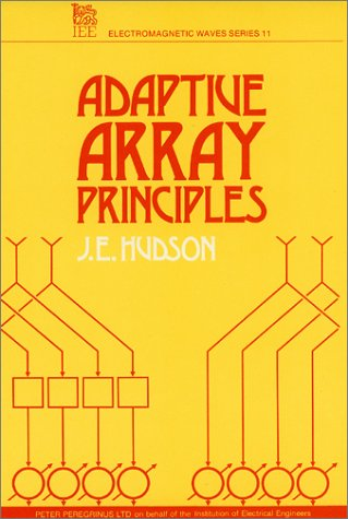 9780863411434: Adaptive Array Principles (IEEE Electromagnetic Waves Series)