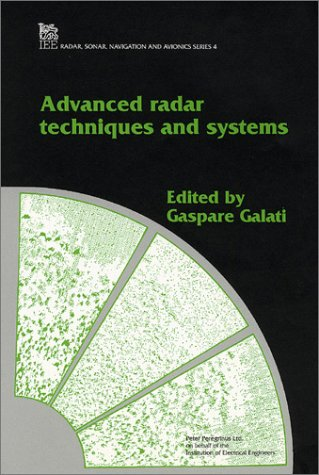 9780863411724: Advanced Radar Techniques and Systems (IEE Radar, Sonar, Navigation and Avionics, No 4)
