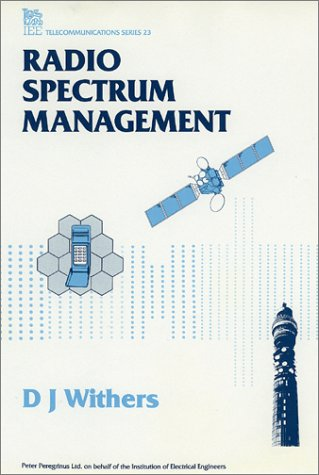 9780863411779: Radio Spectrum Management (I E E TELECOMMUNICATIONS SERIES)
