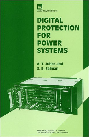 Digital Protection for Power Systems: Johns, A. T.;