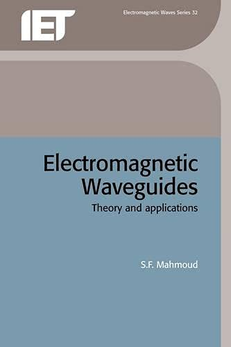 9780863412325: Electromagnetic Waveguides: Theory and applications (Electromagnetics and Radar)
