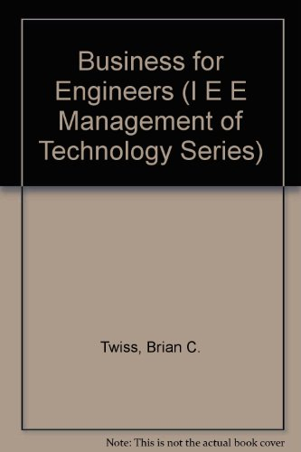 9780863412431: Business for Engineers (I E E MANAGEMENT OF TECHNOLOGY SERIES)