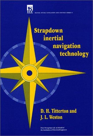 9780863412608: Strapdown Inertial Navigation Technology (Iee Radar, Sonar, Navigation and Avionics, No 5)