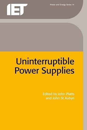 9780863412639: Uninterruptible Power Supplies (I E E Power Engineering Series)