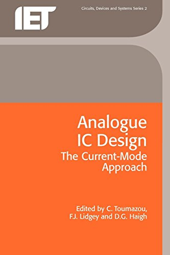 9780863412974: Analogue IC Design: the current-mode approach (IEE Circuits & Systems)
