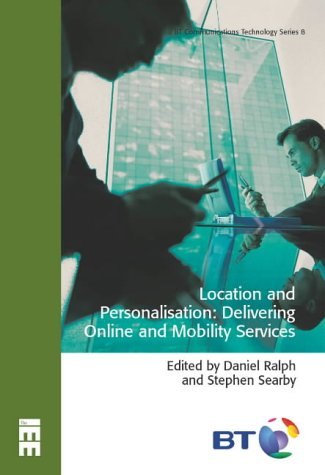 9780863413384: Location and Personalisation: Delivering Online and Mobility Services
