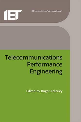 Telecommunications Performance Engineering (BT Communications Technology Series; 7): Ackerley, ...
