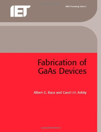 9780863413537: Fabrication of GaAs Devices