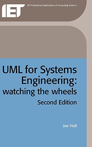 UML for Systems Engineering : Watching the: Jon Holt
