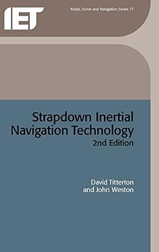 9780863413582: Strapdown Inertial Navigation Technology (IEE Radar, Sonar, Navigation and Avionics Series)