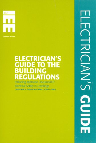 9780863414633: Electrician's Guide to the Building Regulations: Including Approved Document P : Electrical Safety in Dwellings : Applicable in England and Wales - Si 2531 - 2000