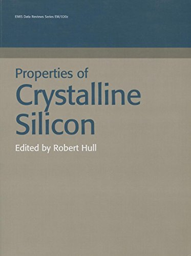 Properties of Crysalline Silicon: Hull, Robert