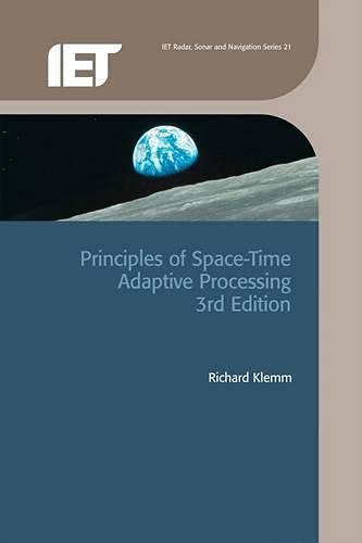 9780863415661: Principles of Space-Time Adaptive Processing