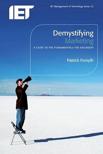 9780863418068: Demystifying Marketing: A guide to the fundamentals for engineers (History and Management of Technology)