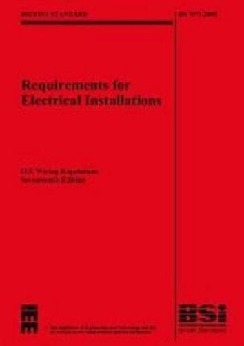 Iee Wiring Regulations 17th Edition, Iee 17th Edition Wiring Regulations