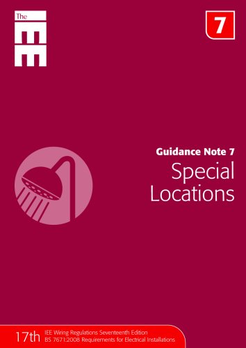 9780863418617: Guidance Note 7: Special Locations (Guidance Notes 07) (The Iee)