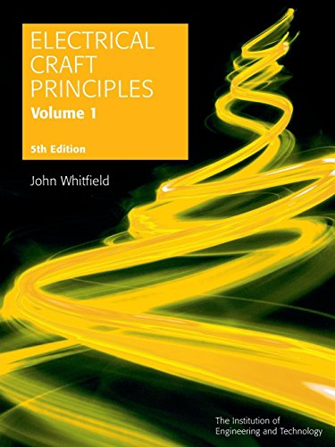 9780863419324: Electrical Craft Principles: v. 1 (Iee) (Materials, Circuits and Devices)