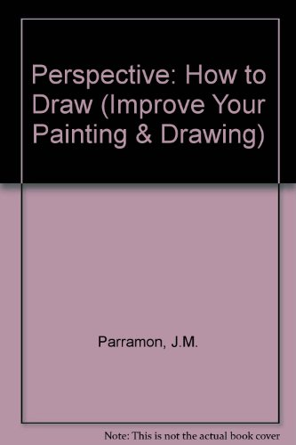 9780863430169: Perspective: How to Draw (Improve Your Painting & Drawing)