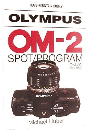 9780863430541: Olympus OM-2 Spot