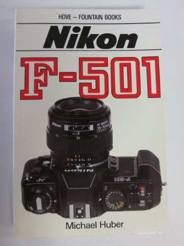 9780863430640: Nikon F-501/Complete User's Guide to
