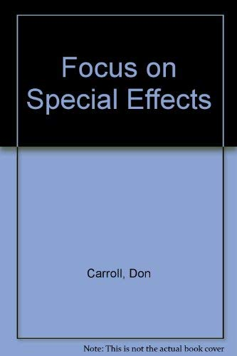Focus On Special Effects.