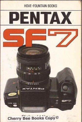 9780863432101: Pentax SF7: Pentax SF10 in U.S.A. and Canada