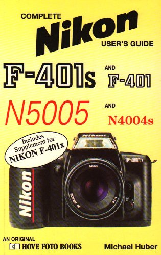 9780863433009: Nikon F.401S and F.401 (Hove User's Guide)