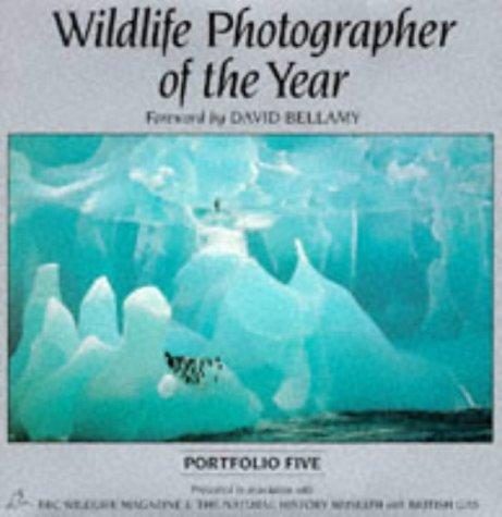 9780863433962: Wildlife Photographer of the Year: Portfolio 5 (Portfolio Five)