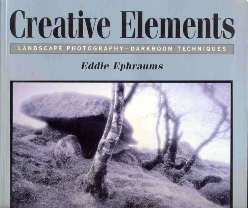 9780863433979: Creative Elements: Landscape Photography - Darkroom Techniques