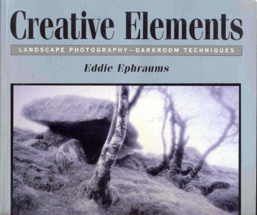 9780863433979: Creative Elements: Landscape Photography-Darkroom Techniques